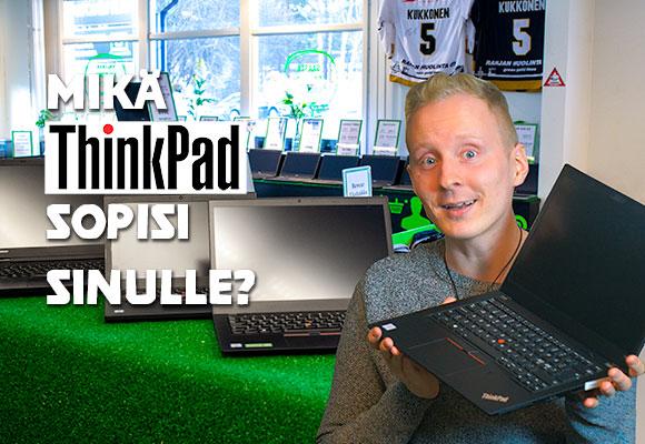 Valitse sopivin käytetty ThinkPad